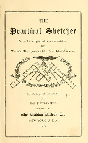 The practical sketcher by Isidor Rosenfeld
