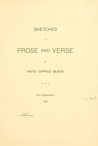 Sketches in prose and verse by Anita Ciprico Black