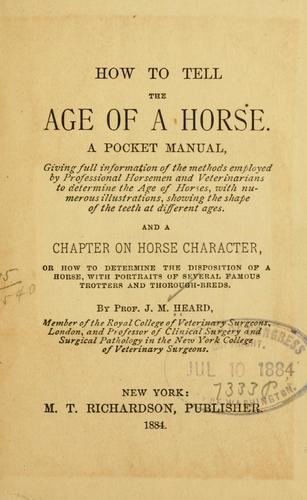 How to tell the age of a horse by John M. Heard