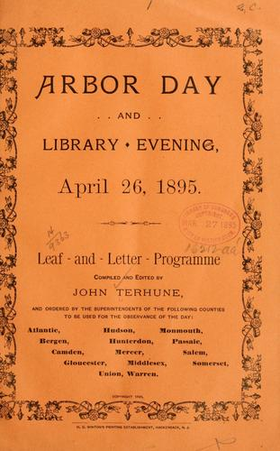 Arbor day and library evening, April 26, 1895 by John Terhune
