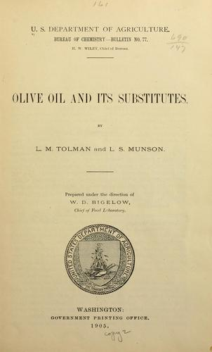 Olive oil and its substitutes by Lucius Moody Tolman